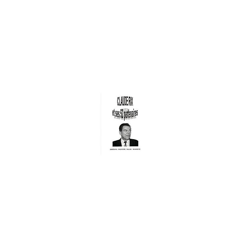 Livre CLAUDE RIX et ses 52 PARTENAIRES
