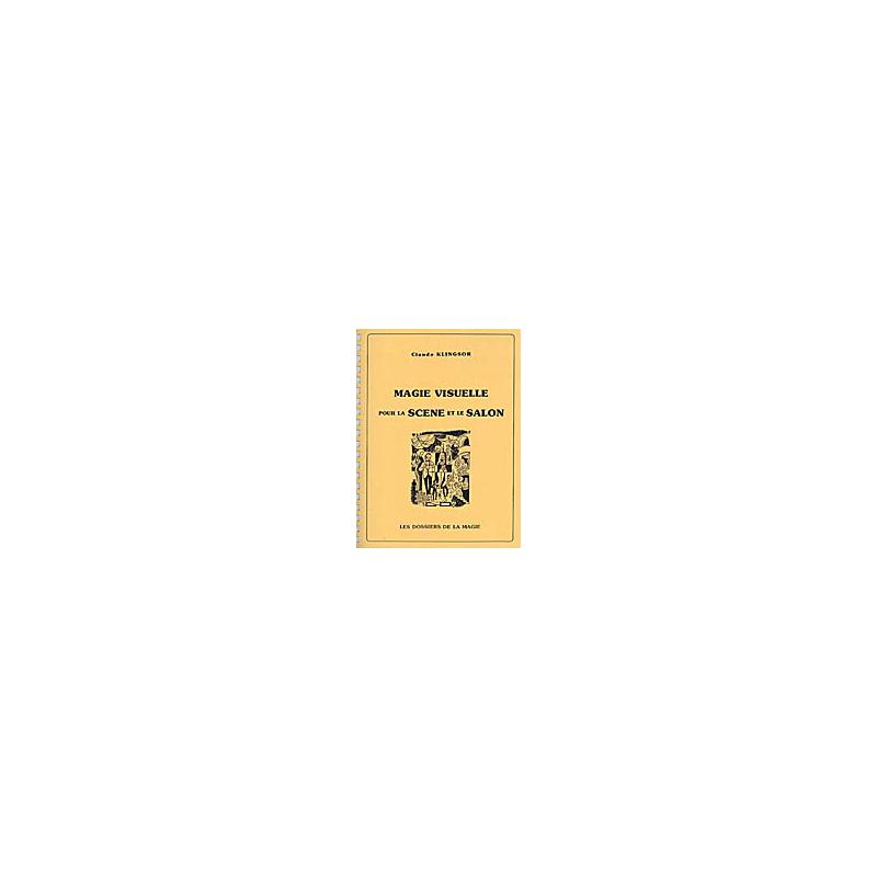 Livre Magie Visuelle pour la Scène et le Salon