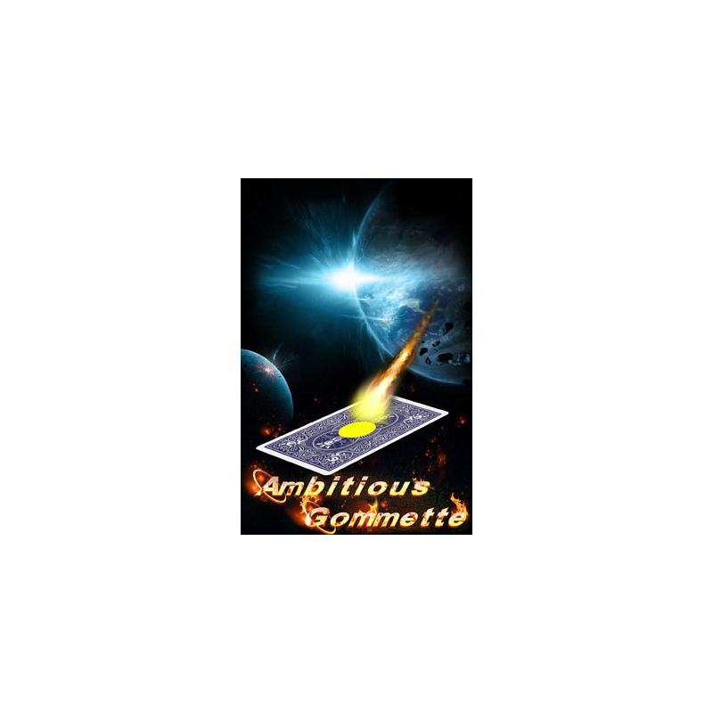 Ambitious Gommette ( jérome Canolle )