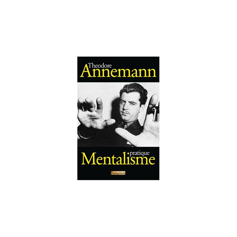Livre Mentalisme Pratique ( Theodore Annemann )