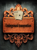 Underground Transposition