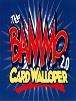 Bammo Card Walloper 2.0 ( Bob Farmer )