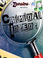 Criminal Intent ( Zanadu Magic )