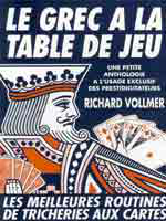 Livre Le Grec à la Table de jeu ( Richard Vollmer )