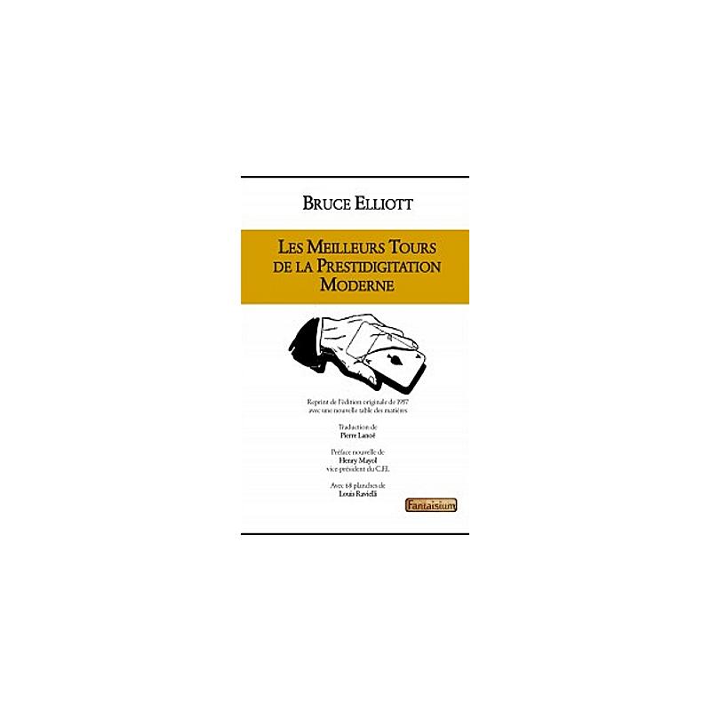 Livre Les meilleurs tours de la prestidigitation moderne ( Bruce Elliot )