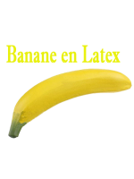 Banane en super Latex