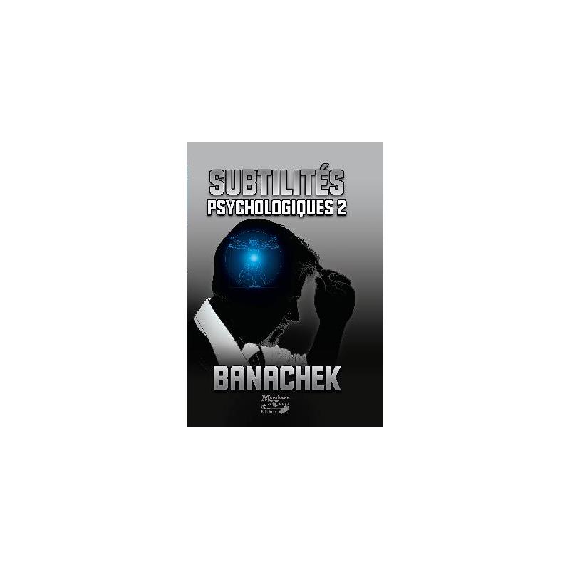 Livre Subtilités Psychologiques 2 ( Banachek )
