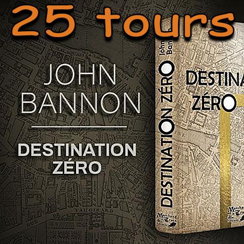 voici la photo du livre destination Zéro de John Bannon