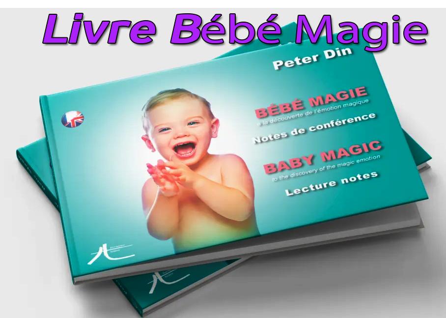 présentation du Livre bébé magie de Peter Din